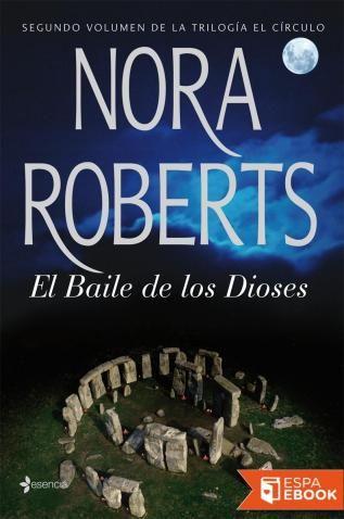 El Baile de los Dioses - Nora Roberts