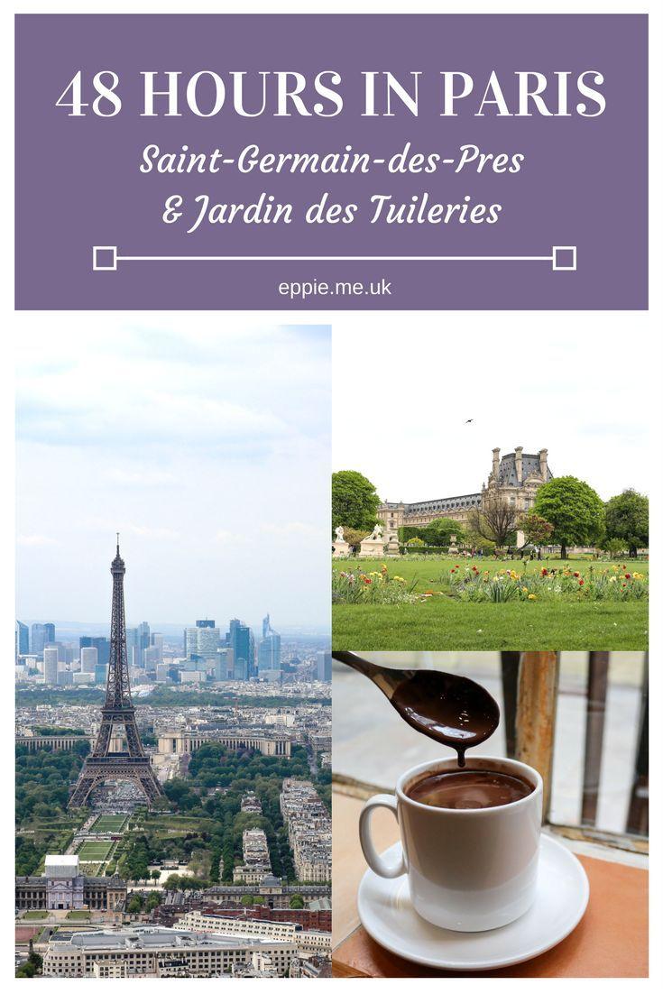 Grand hotel du palais royal paris black tomato - 48 Hours In Paris Saint Germain Des Pres The Jardin Des Tuileries