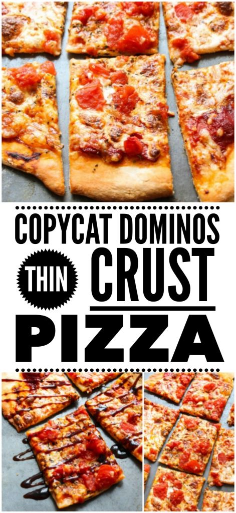 COPYCAT DOMINO'S THIN CRUST PIZZA! NO yeast, NO rise, ready in less than 20 MINUTES! Tastes just like the real thing!