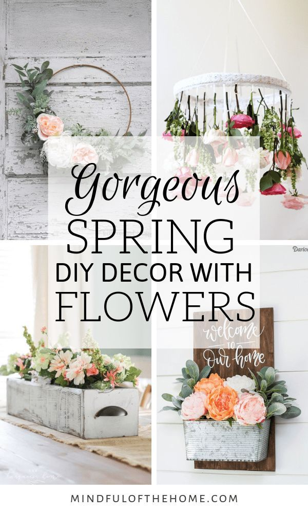13 Diy Spring Decor Ideas With Flowers Spring Decor Diy Spring