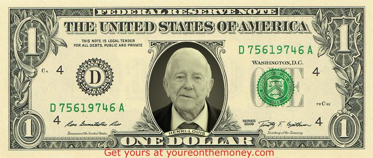 HENRI-LOUIS got his face on a REAL dollar bill! Get ypurs and save 10%. Enter mybuck at checkout.