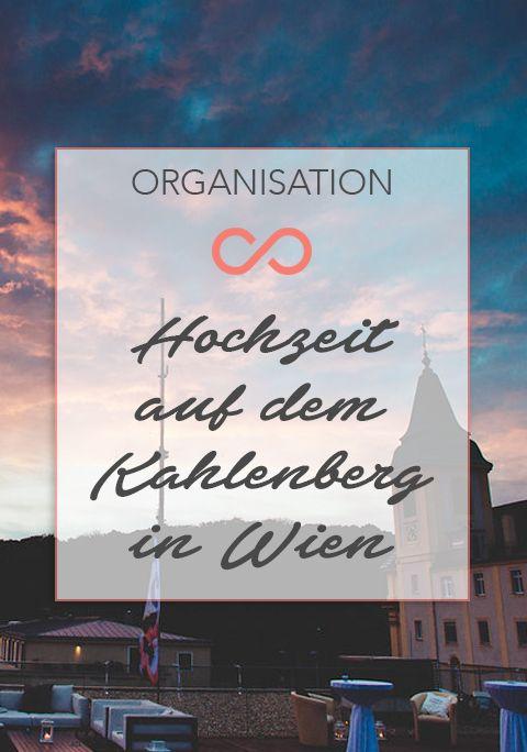 Du willst eine Hochzeit auf dem Kahlenberg in Wien feiern? Wir haben die besten Tipps!  #hochzeit #heirat #heiraten #wedding #weddings #location #wien #kahlenberg