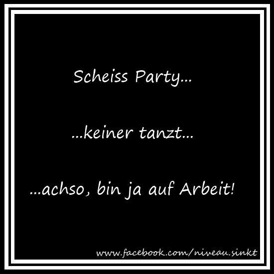 scheiss Party ...
