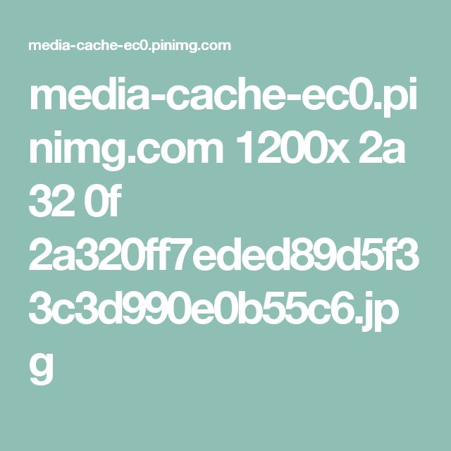 media-cache-ec0.pinimg.com 1200x 2a 32 0f 2a320ff7eded89d5f33c3d990e0b55c6.jpg