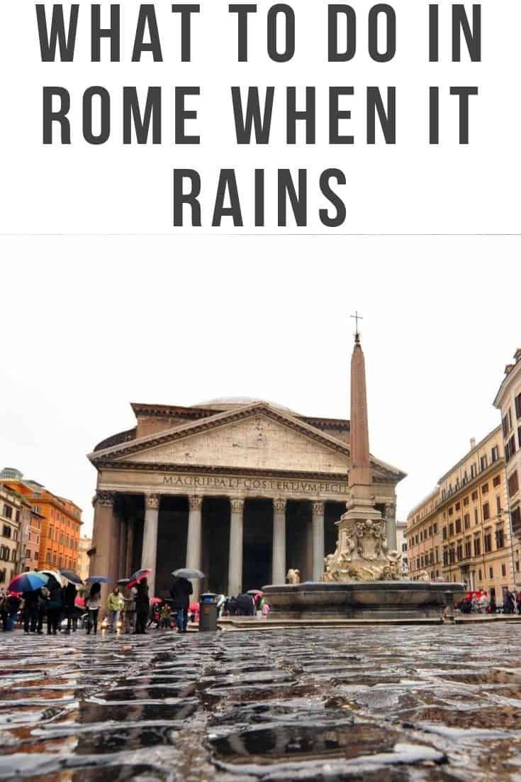 What To Do In Rome When It Rains Wandermust Family Italy Travel Italy Travel Rome Italy Vacation