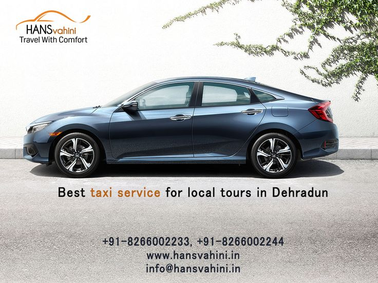 Best taxi service for local tours in Dehradun |Hansvahini Car Rental Hire budget car rental of your choice in all locations across Dehradun to various tourist . Rent a car or taxi in Dehradun at budget price. For any kind of information visit: www.hansvahini.in  or Call Now: +91 8266002233, +91 8266002244 #TaxiServiceinDehradun #Busforrent #CarforRent #Carforgarhwal #Carforchaardhaam #BusbookinginDehradun #taxiserviceindehradun #Busbooking #VolvoinDehradun #Carforrent #TaxibookinginDehradun…