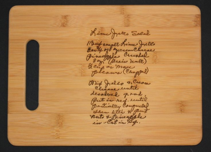 Recipe scanned from Mom's or Grandma's handwriting -  4 Bamboo Cutting Board with Laser Engraved Recipe - Personalized  13 x 9.5. $120.00, via Etsy.