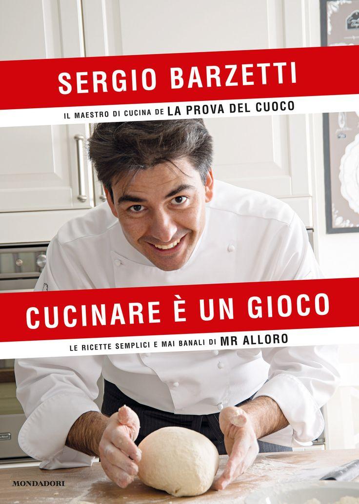 Sergio Barzetti, Cucinare è un gioco