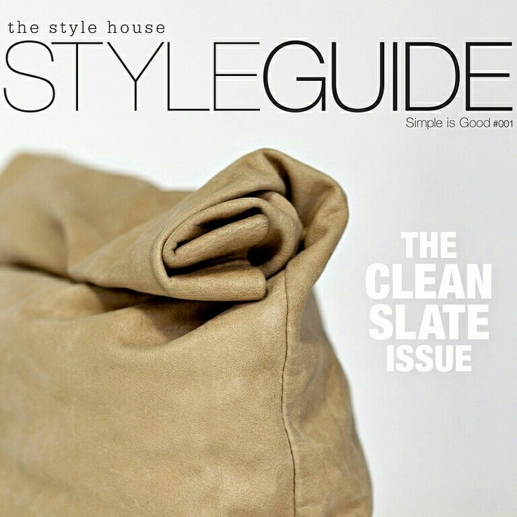 The Style Guide. A digital publication from The Style House
