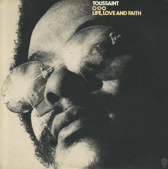 Allen Toussaint: Life, Love & Faith (180 gram pressing)