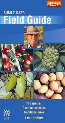 Bush Tucker Field Guide - Explore Australia
