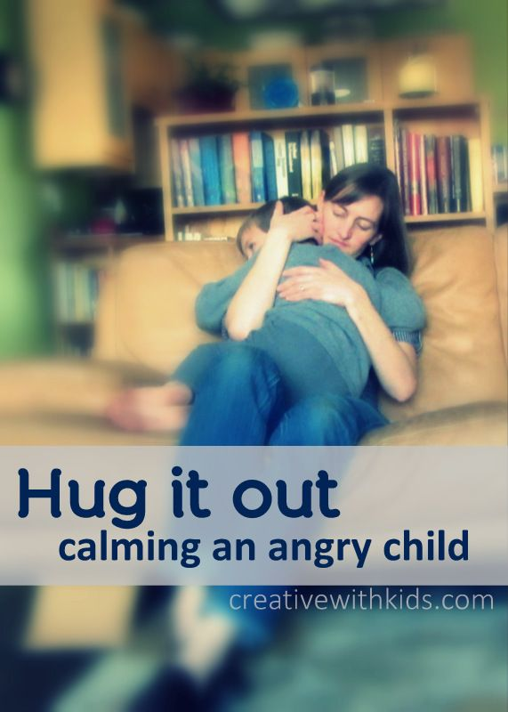 Hug It Out – Calming an Angry Child.  I'm going to have to read this ASAP.