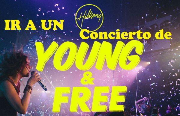 Quiero ir a un concierto de Hillsong Young and Free, preferentemente en Australia.
