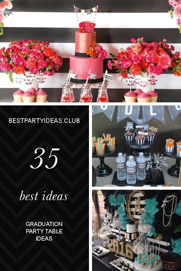 35 Best Ideas Graduation Party Table Ideas