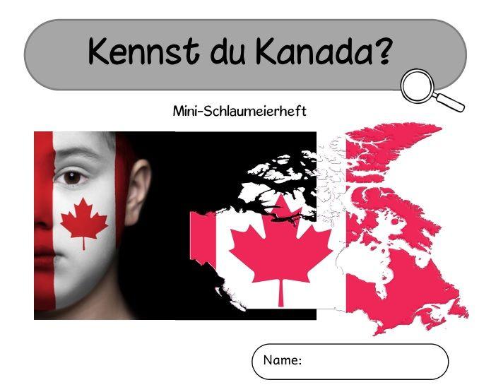 """Mini-Schlaumeierheft """"Kennst du Kanada?"""" (mit Ergänzung zur Frauen-Fußball-WM)          Nächste Woche startet die Fußball-WM der Frauen in ..."""