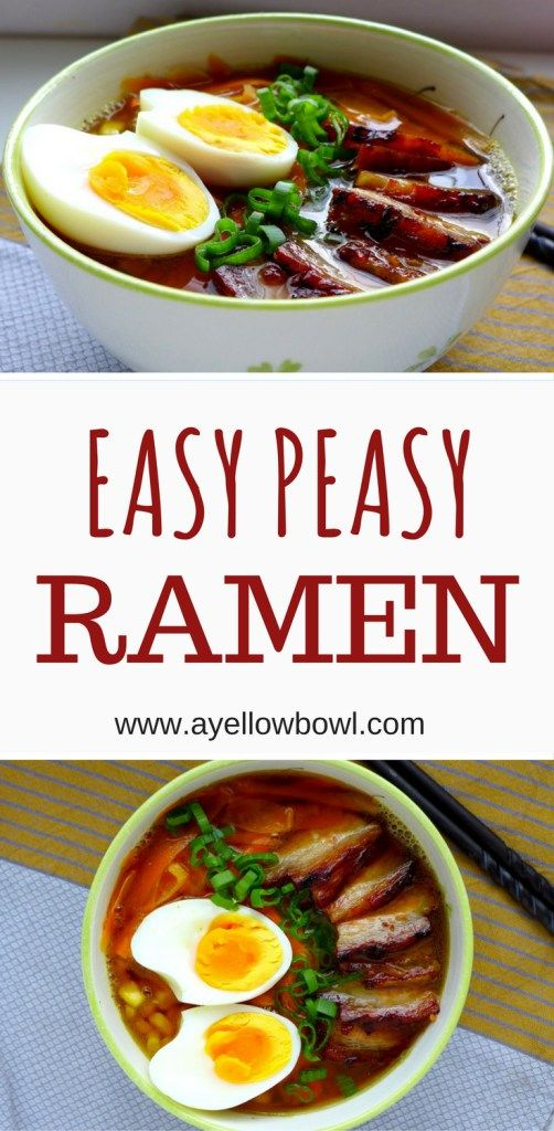 Easy peasy ramen recipe - make this quick flavorful noodle bowl in under 30 minutes at home! Steaming broth of your choice with Asian flavors, noodles, vegetables and meat! #japanese #noodles #ramen #easyramen #quickramen