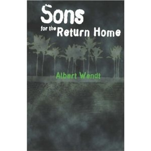 Albert Wendt - Sons of the Return Home