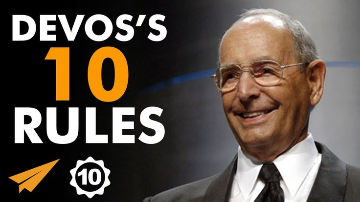 Richard DeVos's Top 10 Rules For Success