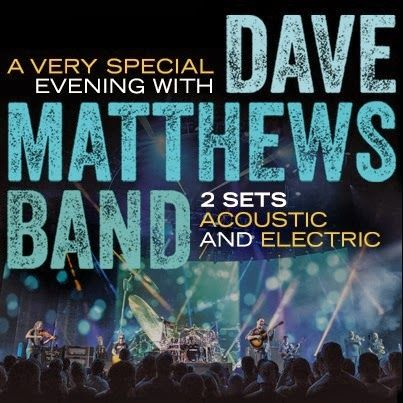 2014 Dave Matthews Band Tickets/ July 4th baby