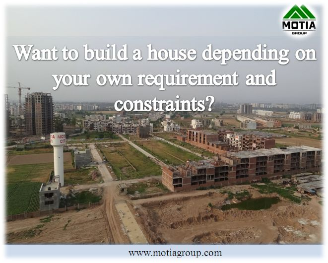 Want to build a house depending on your own requirement and constraints?