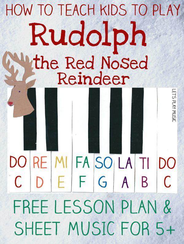 FREE PRINTABLE - Easy Sheet Music for Rudolph the Red Nosed Reindeer with simple free lesson plan - Let's Play Music