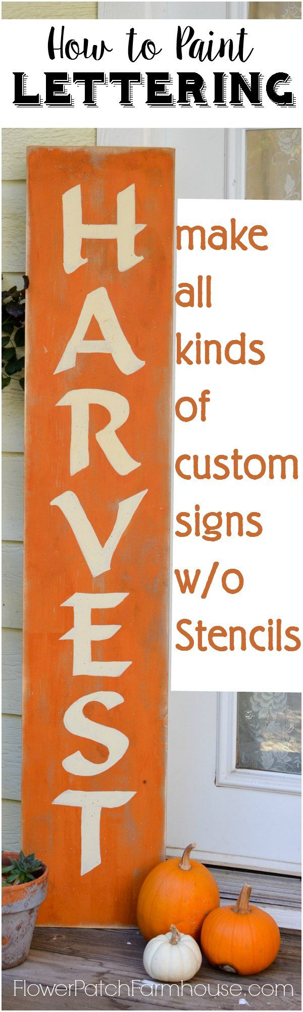 How to Hand Paint Lettering to make all sorts of custom signs, this Harvest sign lettering is available as a download. Video clips in the post to show you just how to do it. FlowerPatchFarmhouse.com