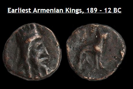 Earliest Armenian Kings' Coins, From around 189 - 12 BC