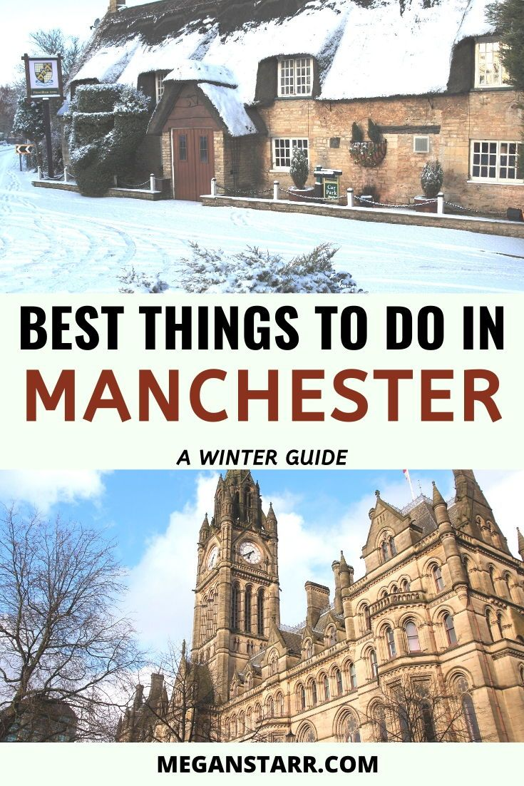 12 Amazing And Festive Things To Do In Manchester In Winter Manchester Travel Winter Travel Manchester