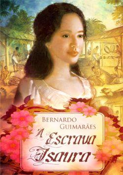 """Capa do livro """"A Escrava Isaura"""" de Bernardo Guimarães."""
