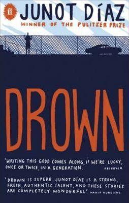 Drown : Junot Diaz : 9780571244973