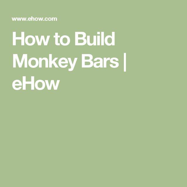Best Monkey Bars Images On Pinterest Gardens Diy Monkey Bars - Build monkey bars ladder