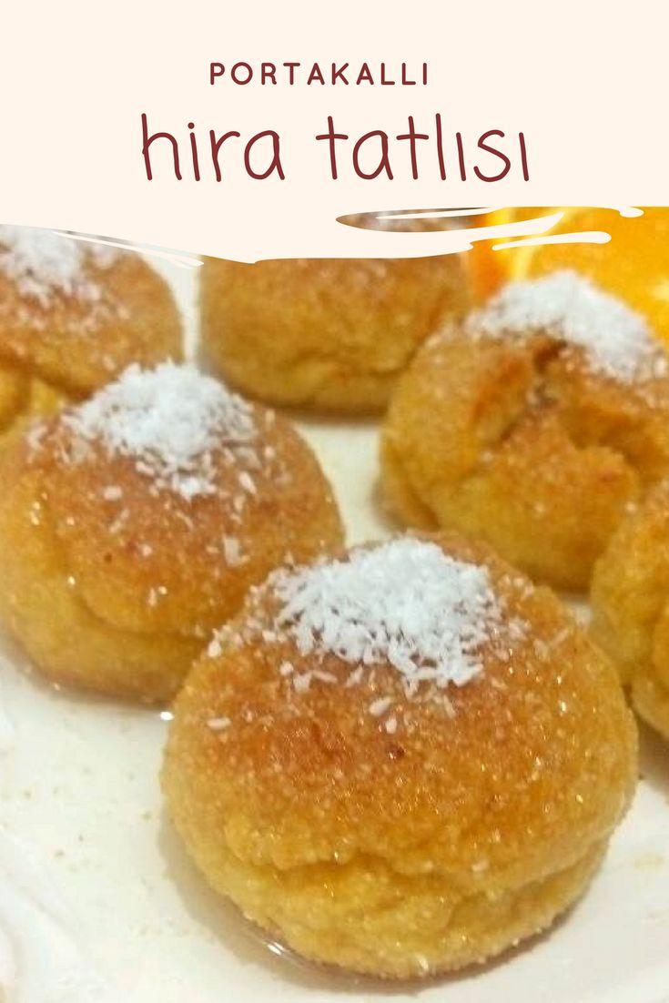 Portakallı Hira Tatlısı #portakallıhiratatlısı #hiratatlısı #şerbetlitatlılar #nefisyemektarifleri #yemektarifleri #tarifsunum #lezzetlitarifler #lezzet #sunum #sunumönemlidir #tarif #yemek #food #yummy