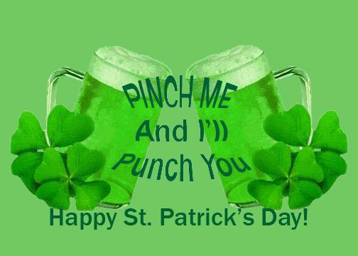 """St Patricks Day Funny Quote """"Pinch Me And I Will PUNCH You"""