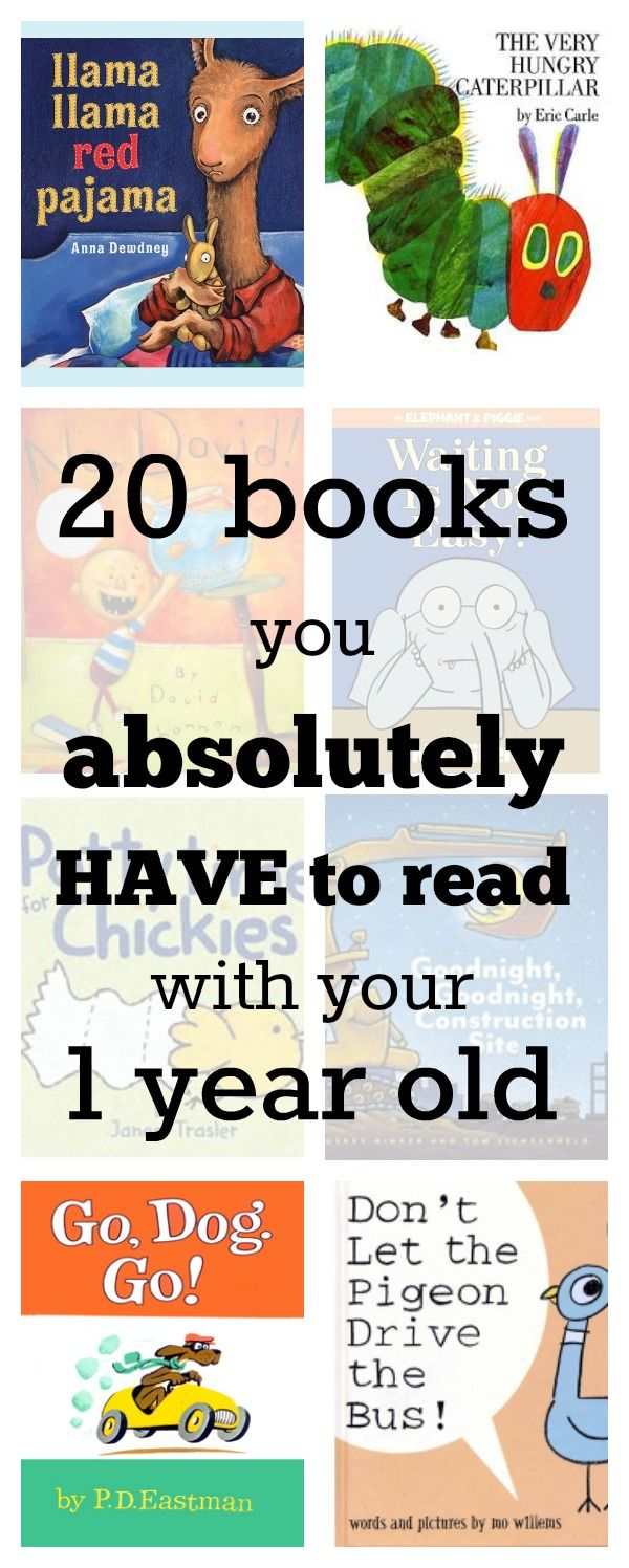 20 books you absolutely have to read with your 1 year old. Click to see the full list of these 20 must-reads, selected by a mom and her daughter from over 200 recommended toddler books.