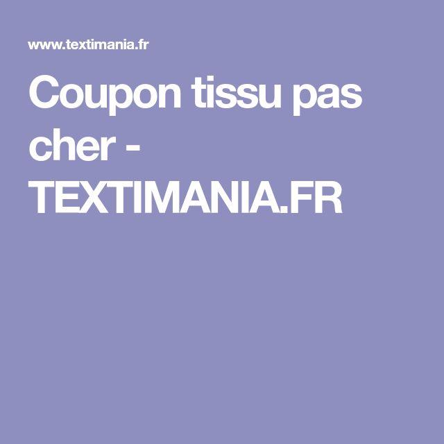 Coupon tissu pas cher - TEXTIMANIA.FR