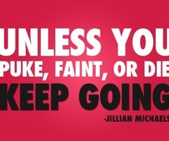 your one intense bitch but i love it: Jillian Michaels, Keepgoing, Inspiration, Quotes, Keep Going, Exercise, Fitness Motivation, Health, Workout
