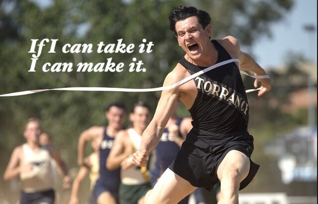 If I can take it I can make it. Unbroken quote
