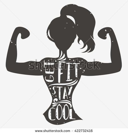 Get fit. Stay cool. Motivational and inspirational illustration with phrase. Typography design with silhouette of woman. For logo, T-shirt design, poster, bodybuilding or fitness club.