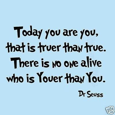 Dr Seuss Today You Are You Wall Decal Sticker Quotes Fun Saying Kids Boys Girls Wall Decal
