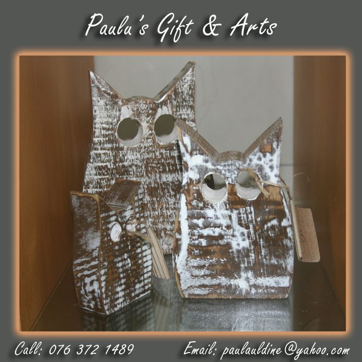 These beautiful wooden owls are in our store. Call us on: 076 372 1489 #Gifts #Arts #Crafts