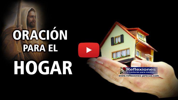 Oración para el hogar (Vídeo reflexión)