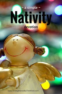 How to Share a Simple Nativity Devotion, Christmas Devotional