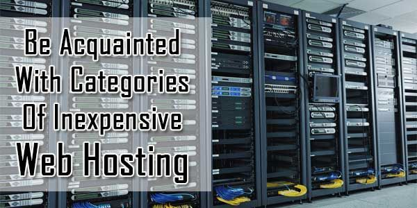 A Study About Categories Of Inexpensive Web Hosting:  The #Best #Reason To Choose An #Inexpensive #eb Host Is To #Experiment An #Idea. Rather Than #Paying High Amounts Of Money So We Says That Be #Acquainted With #Categories Of Inexpensive #WebHosting While Buying.  #Article: www.exeideas.com/2013/12/categories-of-inexpensive-webhosting.html