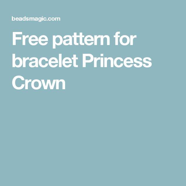 Free pattern for bracelet Princess Crown