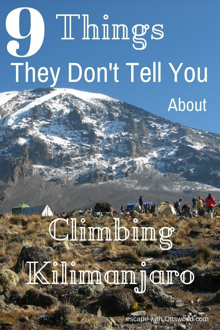 9 Things they don't tell you about climbing Kilimanjaro. Better the devil you know than the devil you don't