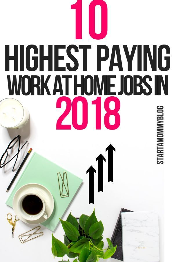 10 High Paying Work At Home Jobs In 2018 To Make Money Online