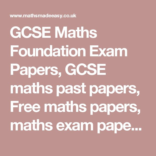 GCSE Maths Foundation Exam Papers, GCSE maths past papers, Free maths papers, maths exam papers, igcse maths, gcse maths, gcse maths questions, gcse maths papers, Maths GCSE revision, past maths exam papers, FREE
