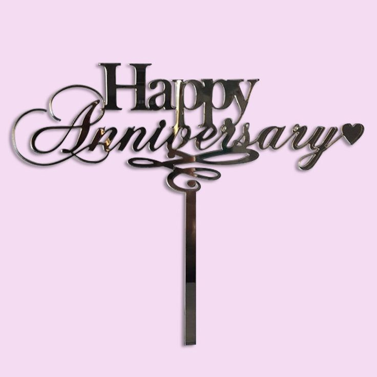 Happy Anniversary Cake Topper (Wood or Acrylic)