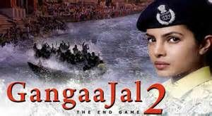 GangaaJal 2 (aka Jai Gangaajal-March 2016) a police drama and sequel to director Prakash Jha's 2003 hit film. Stars: Priyanka Chopra, Madam Ji, Prakash Jha, Rahul Bhat, Queen Harish. . Storyline about a female police officer named Abha Mathur who takes on some powerful and influential men in her district. This film highlights problems currently plaguing the country, including corruption, land mafia and farmer suicide.