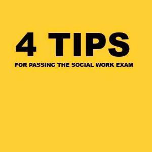 Four Tips for Passing the Social Work Exam http://passtheaswbexam.blogspot.com/2014/06/four-tips-for-passing-social-work-exam.html